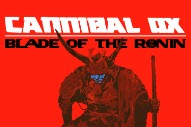 Stream Cannibal Ox <em>Blade Of The Ronin</em>