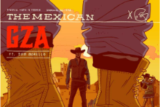 "GZA – ""The Mexican"" (Feat. Tom Morello)"