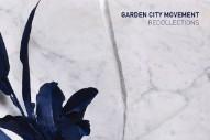 """Garden City Movement – """"Recollections"""""""