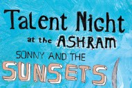 Stream Sonny And The Sunsets <em>Talent Night At The Ashram</em>