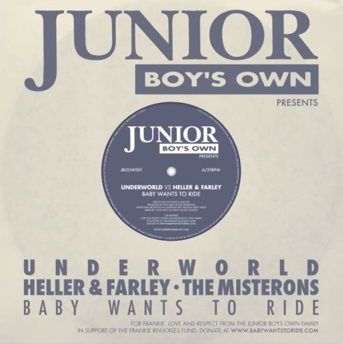 """Underworld Vs. Heller & Farley – """"Baby Wants To Ride"""" (Frankie Knuckles Cover)"""