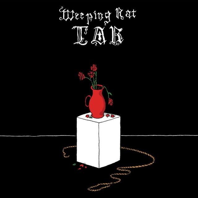 Weeping Rat - Tar