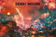 "Denai Moore – ""Blame"" (Stereogum Premiere)"
