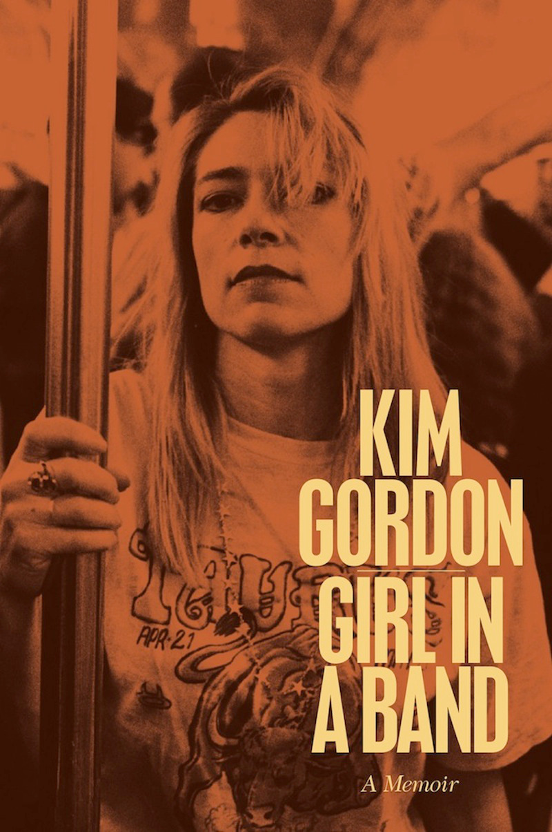 Sonic Youth's Kim Gordon Has Some Harsh Words For Courtney Love And Billy Corgan In New Memoir