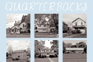 Stream Quarterbacks' Self-Titled Debut Album