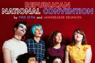 Stream Jawbreaker Reunion &#038; PWR BTTM&#8217;s <em>Republican National Convention</em> Split