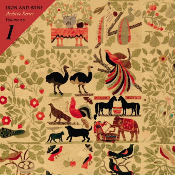 Stream Iron &#038; Wine <em>Archive Series Volume No. 1</em>