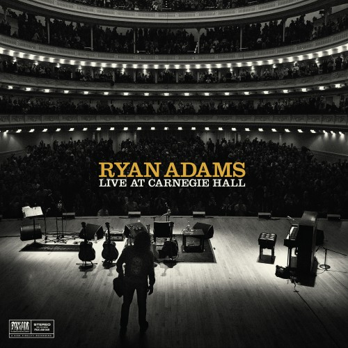 ryan adams announces live at carnegie hall album stereogum