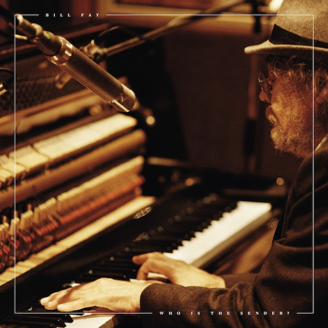 Bill Fay Something Else Ahead
