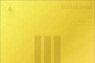 Stream Follakzoid <em>III</em>