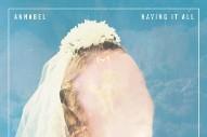 """Annabel – """"Everything"""" (Stereogum Premiere)"""