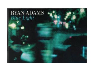 "Ryan Adams Details New ""Blue Light"" 7"