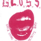 "G.L.O.S.S. - ""G.L.O.S.S. (We're From The Future)"""