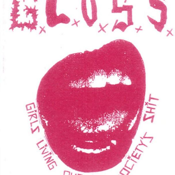 G.L.O.S.S. - Demo 2015