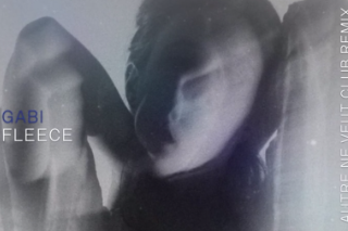"GABI – ""Fleece (Autre Ne Veut Club Remix)"""