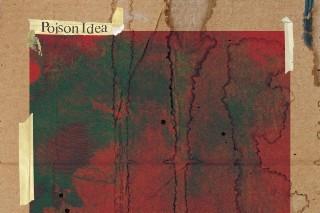 Poison Idea - 'The Rhythms Of