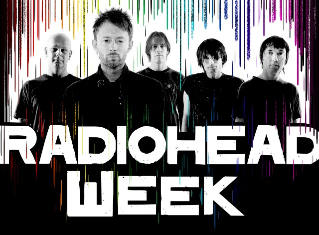 Radiohead Week