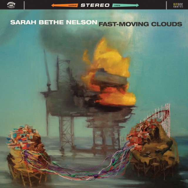 Sarah Bethe Nelson Fast Moving Clouds