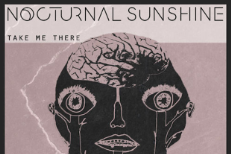 "Nocturnal Sunshine – ""Take Me There"""