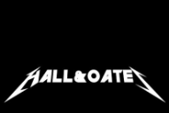 This Hall & Oates x Metallica Mashup Is Almost Great