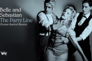"Belle And Sebastian – ""The Party Line (Tomas Barfod Remix)"""