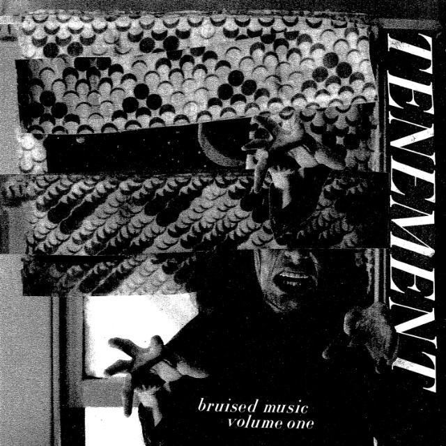 Tenement - Bruised Music Volume One
