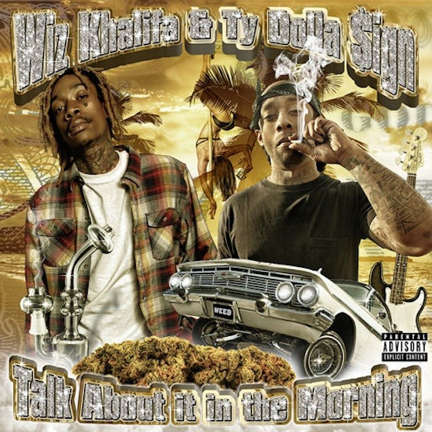 Wiz Khalifa and Ty Dolla Sign - Talk About It In The Morning