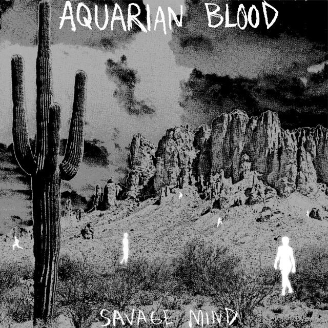 Aquarian Blood - Savage Mind 7