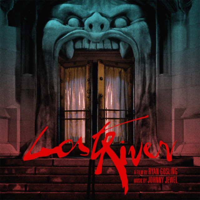 Johnny Jewel Lost River Soundtrack