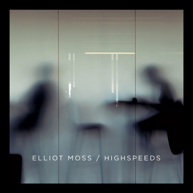 elliot-moss-highspeeds-best-light