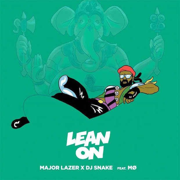 "Major Lazer & DJ Snake - ""Lean On"" (Feat. MØ)"
