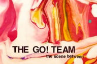 Stream The Go! Team <em>Between The Scene Between</em>