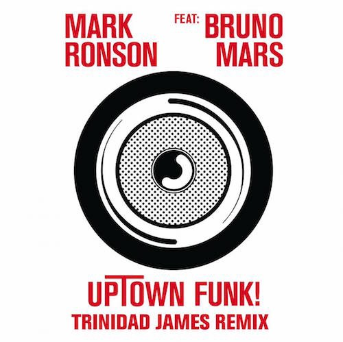 "Mark Ronson – ""Uptown Funk (Trinidad James Remix)"" (Feat. Bruno Mars)"