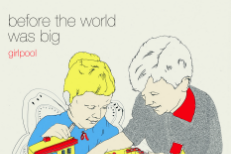 """Girlpool - """"Ideal World"""" + Before The World Was Big Details"""
