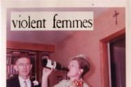 "Violent Femmes – ""Love Love Love Love Love"""