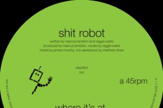 "Shit Robot – ""Where It's At"" (Feat. Reggie Watts)"