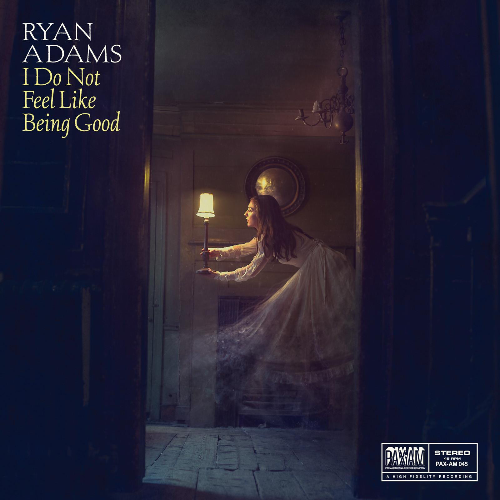 "Ryan Adams Announces ""I Do Not Feel Like Being Good"" 7 ..."
