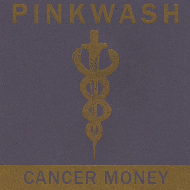 Pinkwash - Cancer Money