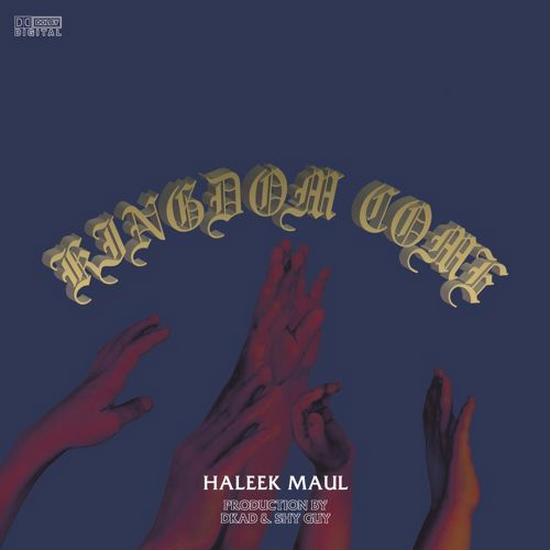 Haleek Maul Kingdom Come