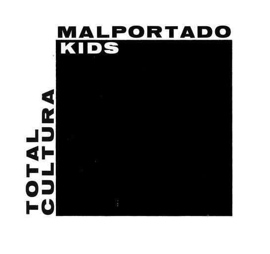 Malportado Kids -