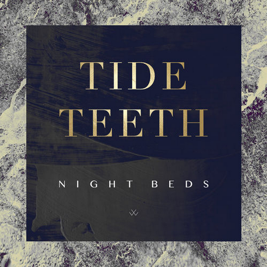 Tide Teeth Night Beds