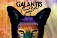 "Galantis – ""Peanut Butter Jelly"""