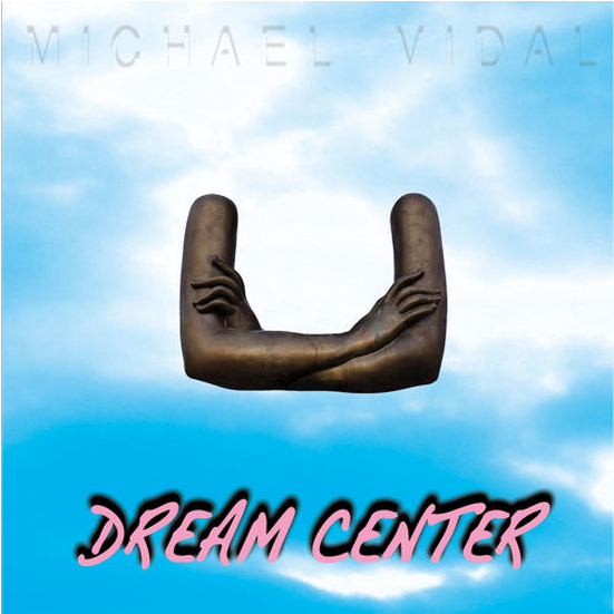 Michael Vidal Dreams (Come Back To Me)