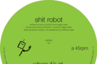 "Shit Robot – ""Where It's At"" (Feat. Reggie Watts)"