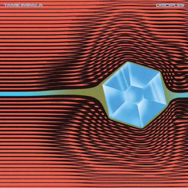 Tame Impala - Disciples