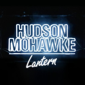 Hudson Mohawke Ryderz Lantern