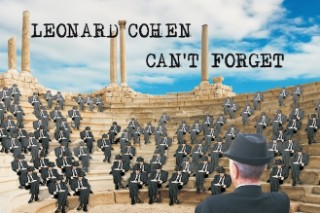 """Leonard Cohen – """"I Can't Forget"""""""
