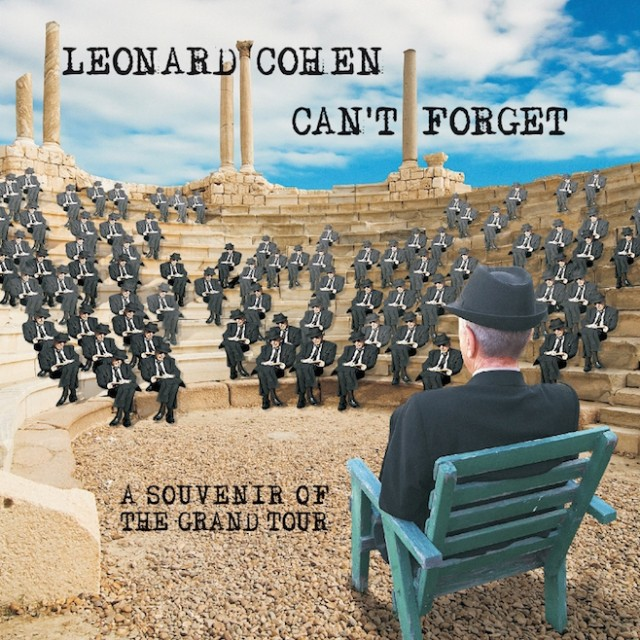 Leonard Cohen I Can't Forget