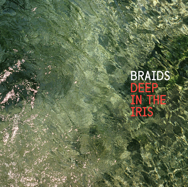 Stream Braids <em>Deep In The Iris</em>