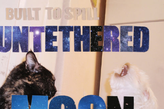 Stream Built To Spill <em>Untethered Moon</em>